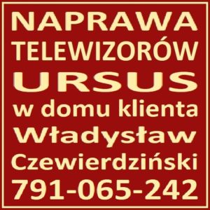 Naprawa Telewizorów Ursus