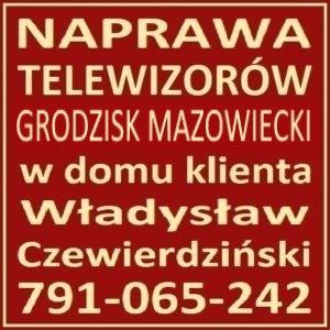 Naprawa Telewizorów Grodzisk Mazowiecki