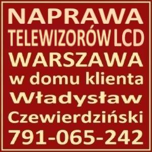 Naprawa Telewizorów LCD Warszawa