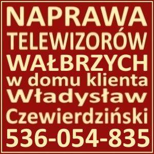 Naprawa Telewizorów Wałbrzych 536-054-835 Serwis RTV