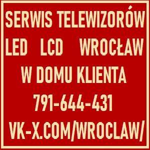 Serwis TV LED LCD Wrocław w Domu Klienta 791644431
